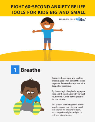 Eight 60-Second Anxiety Relief Tools for Kids (Infographic ...