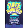 Superpowered (Hardcover Book) + Extras<span> - </span>Starter